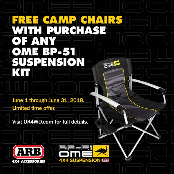 Promotions & Rebates Exclusive: Free OME Camp Chairs with BP51 Purchase